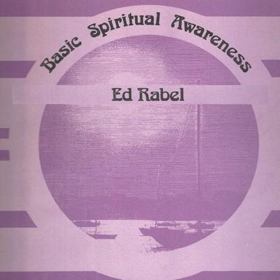 Ed Rabel Basic Spiritual Awareness cover