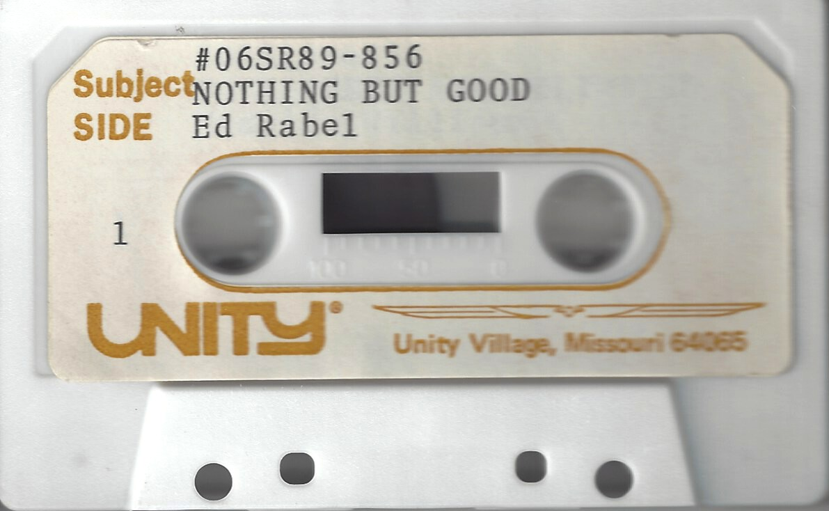 Ed Rabel Audio tape Nothing But Good