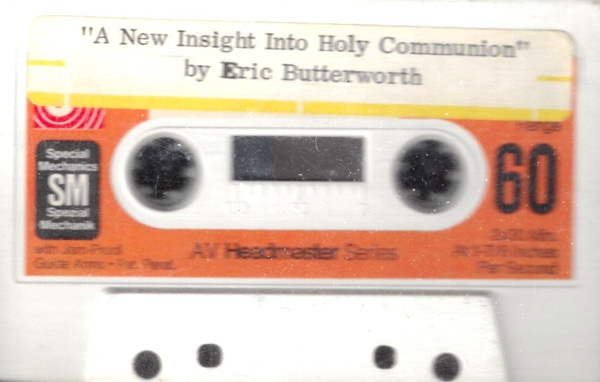 Eric Butterworth Sunday Services — A New Insight Into Holy Communion