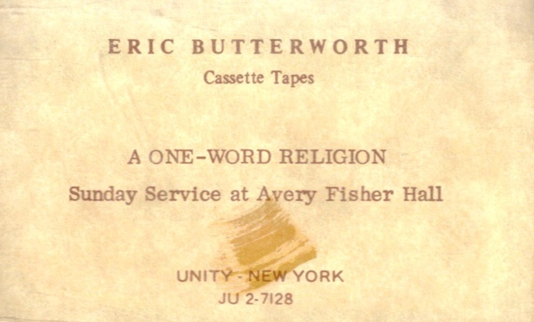 Eric Butterworth Sunday Services — A One-Word Religion