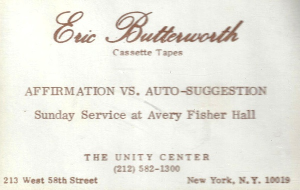 Eric Butterworth Sunday Services — Affirmation vs. Auto-Suggestion