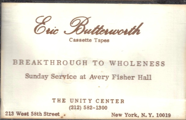 Eric Butterworth Sunday Services — Breakthrough to Wholeness