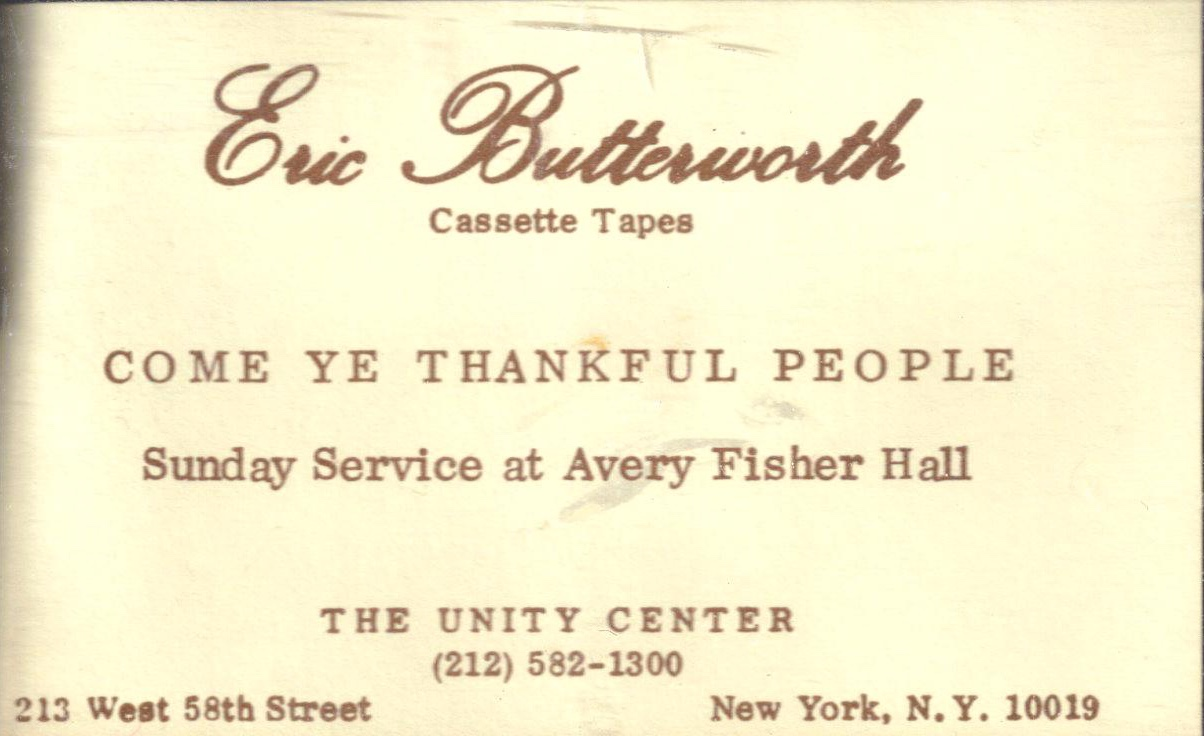 Eric Butterworth Sunday Services — Come Ye Thankful People