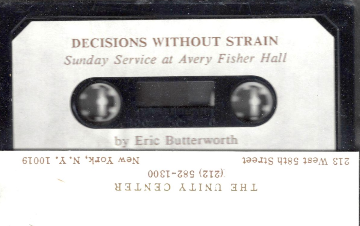 Eric Butterworth Sunday Services — Decisions Without Strain