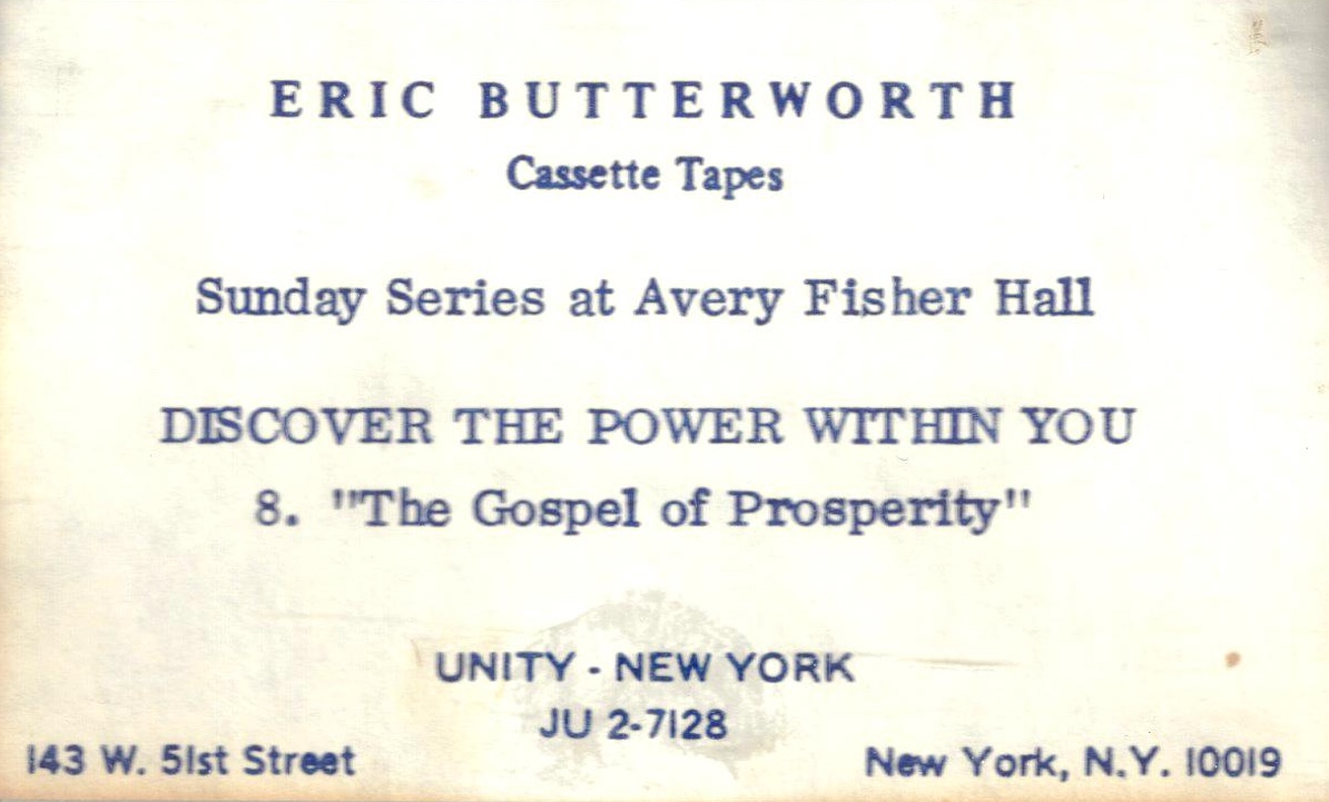 Eric Butterworth Sunday Services — Discover the Power Within You -8- The Gospel of Prosperity