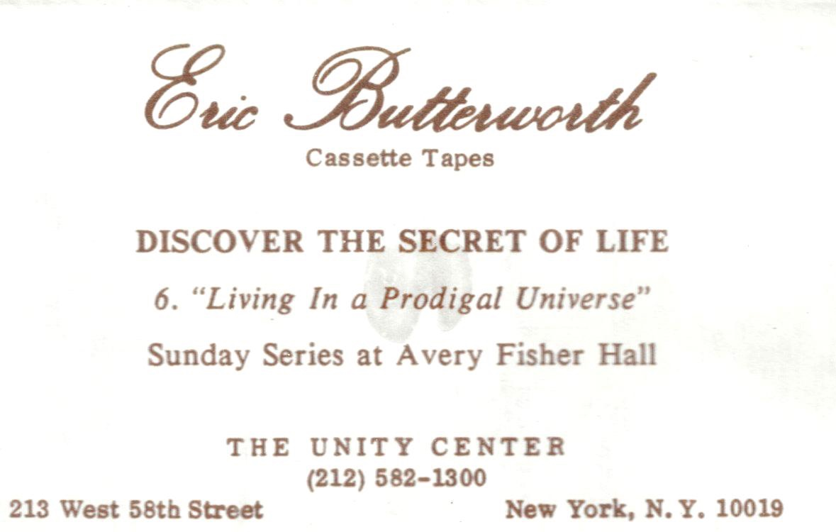 Eric Butterworth Sunday Services — Discover the Secret of Life -6- Living In a Prodigal Universe