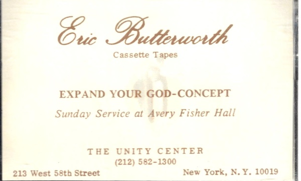 Eric Butterworth Sunday Services — Expand Your God Concept