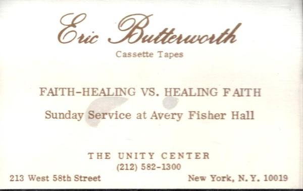 Eric Butterworth Sunday Services — Faith Healing vs Healing Faith