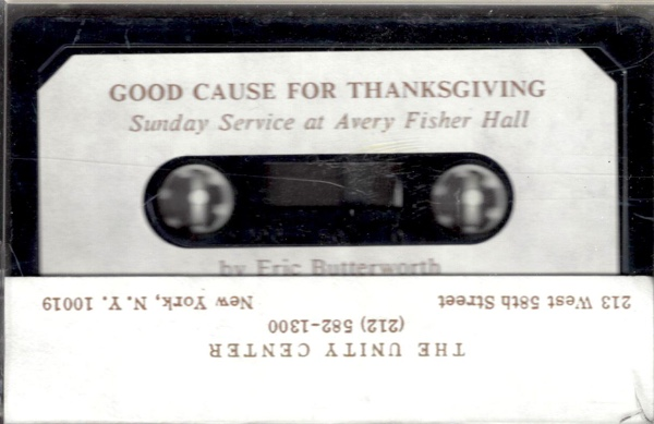 Eric Butterworth Sunday Services — Good Cause For Thanksgiving - 30th Anniversary Celebration