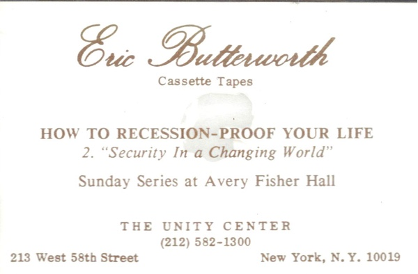Eric Butterworth Sunday Services — How to Recession-Proof Your Life—2—Security In a Changing World