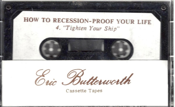 Eric Butterworth Sunday Services — How to Recession-Proof Your Life—4—Tighten Your Ship