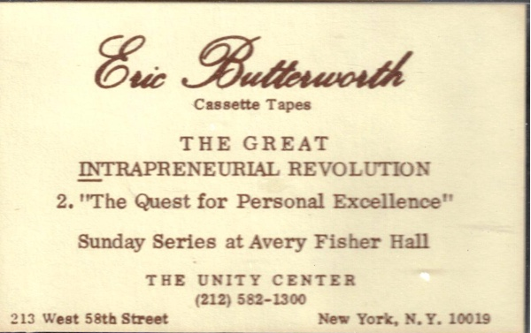 Eric Butterworth Sunday Services — The Great intrapreneurial Revolution - 2 - The Quest for Personal Excellence