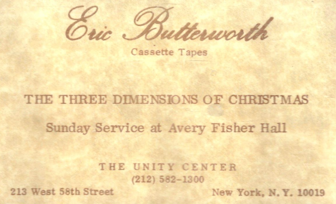 Eric Butterworth Sunday Services — The Three Dimensions of Christmas