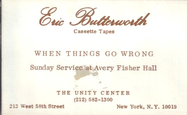 Eric Butterworth Sunday Services — When Things Go Wrong