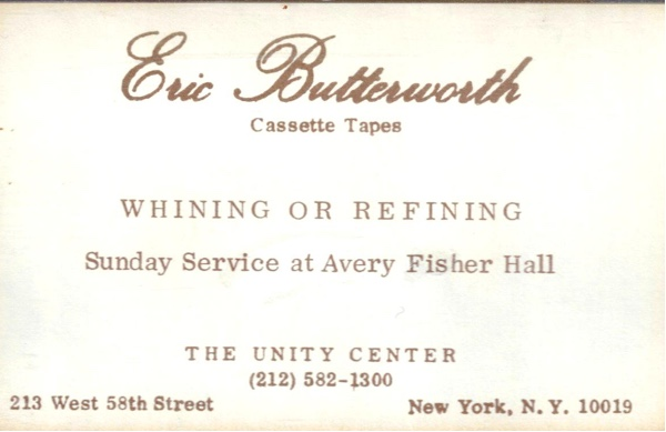 Eric Butterworth Sunday Services — Whining or Refining