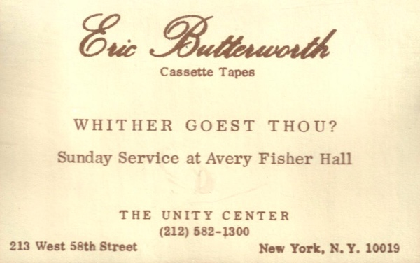 Eric Butterworth Sunday Services — Whither Goest Thou
