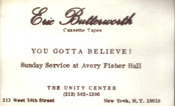 Eric Butterworth Sunday Services — You Gotta Believe