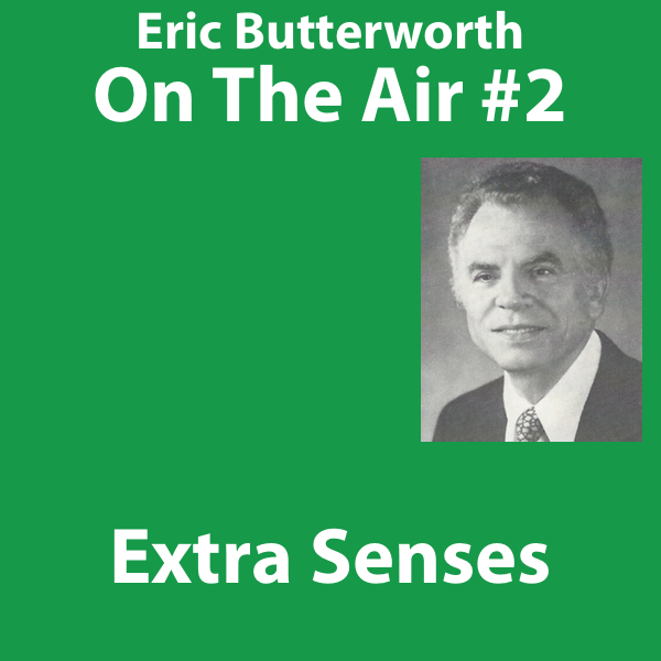 Eric Butterworth On The Air Morals