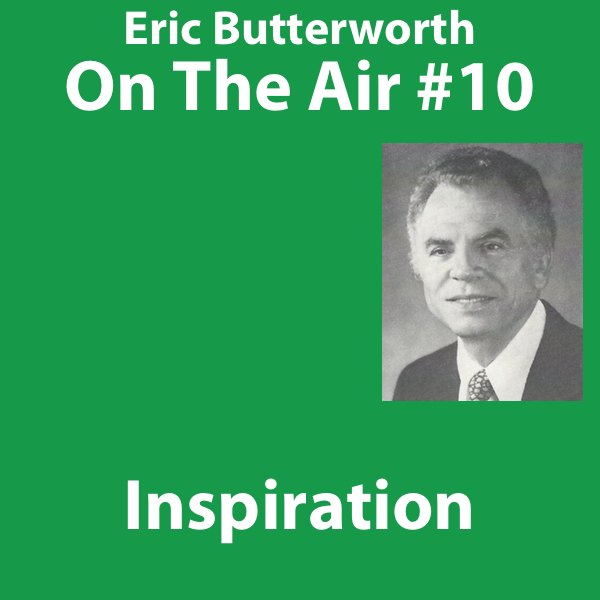 Eric Butterworth On The Air Inspiration