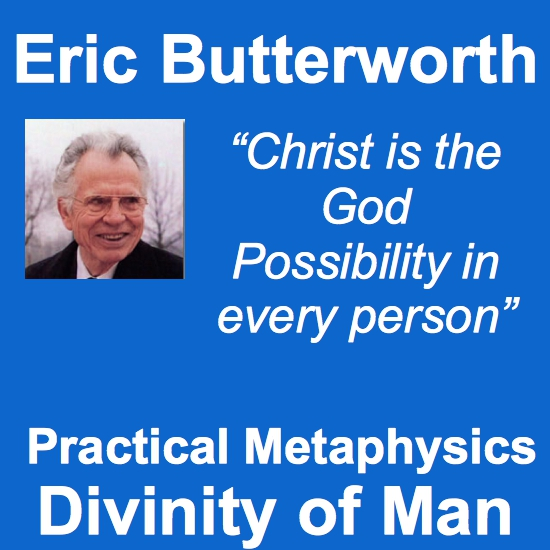 Eric Butterworth Practical Metaphysics Divinity of Man