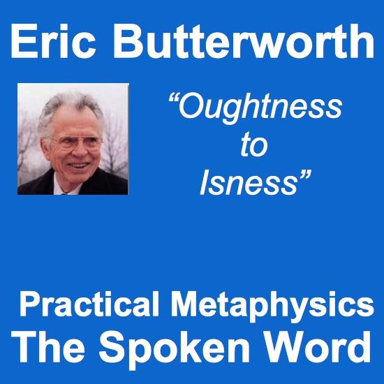 Eric Butterworth Practical Metaphysics The Spoken Word