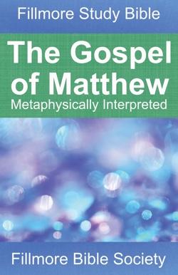 Fillmore Study Bible: Matthew