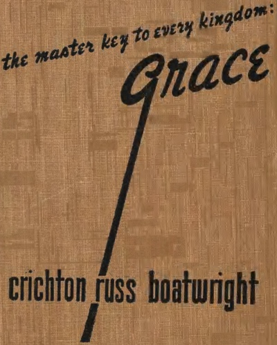 cover of The Master Key To Every Kingdom: Grace