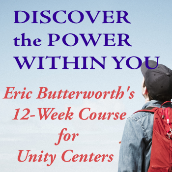 Discover the Power Within You—A 12 Week Course for Unity Centers