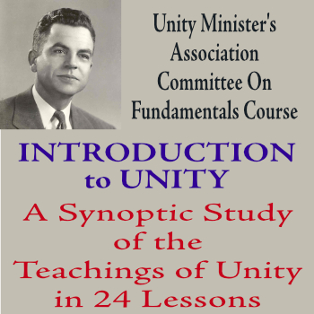 Introduction to Unity<br>A Synoptic Study of the Teachings of Unity in 24 Lessons