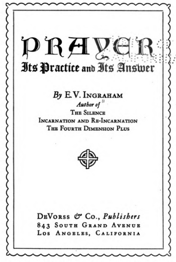 Prayer, Its Practice and Its Answer Cover