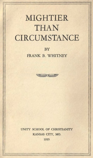 Frank B. Whitney Mightier Than Circumstance Cover