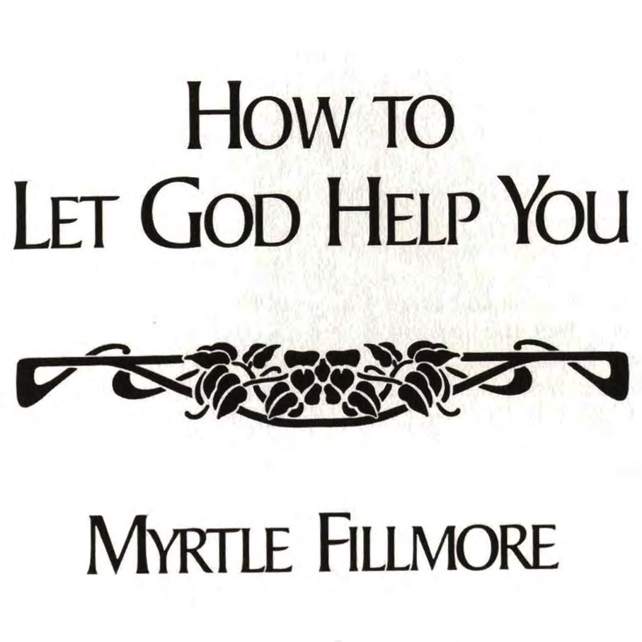 Mrytle Filmore How to Let God Help You Cover