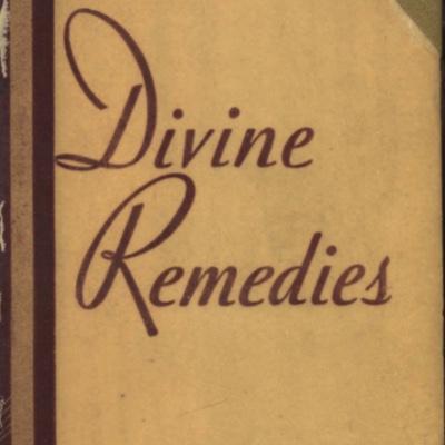 Divine Remedies by Theodosia DeWitt Schobert