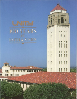Unity: 100 Years of Faith and Vision