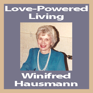 Winifred Hausmann Love-Powered Living
