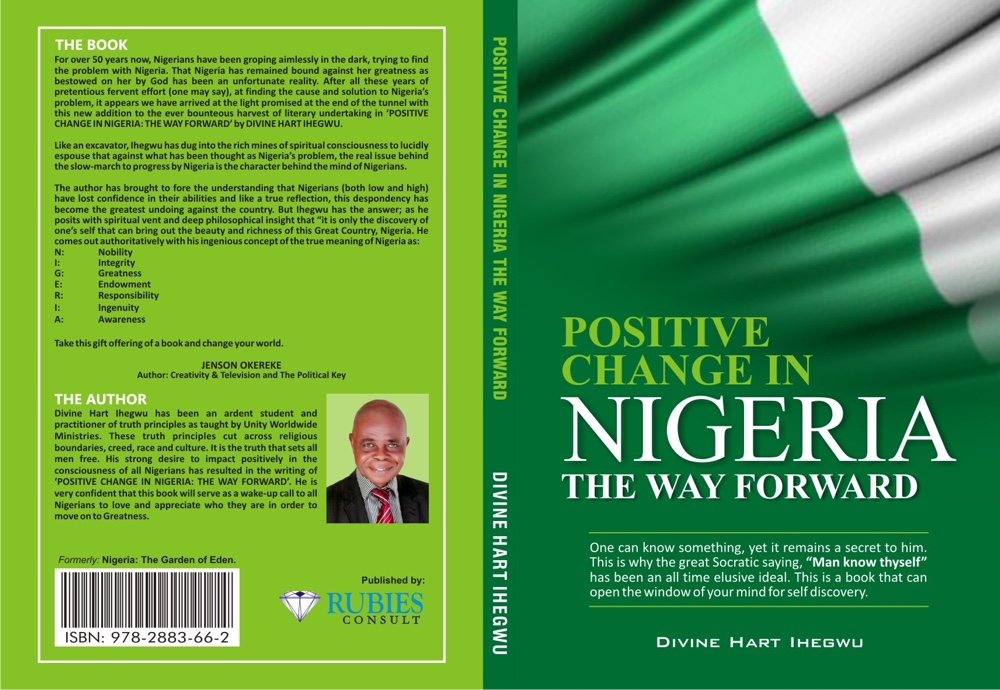Positive Change in Nigeria - The Way Forward by Divine Hart Ihegwu Front and Back Cover