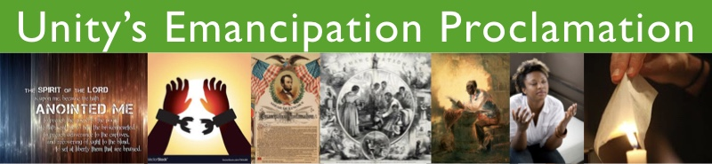 Luke 4 - Unity's Emancipation Proclamation - The Burning Bowl