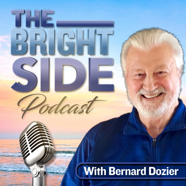 Bernard Dozier The Bright Side blog and podcast