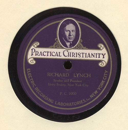 78 RPM record of Richard Lynch — Practical Christianity — Published by Unity School of Christianity