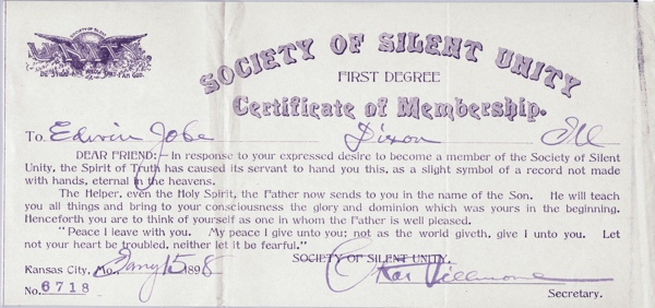 Society of Silent Unity certificate of membership dated Jan 15 1898 for Edwin Jobe of Dixon Illinois
