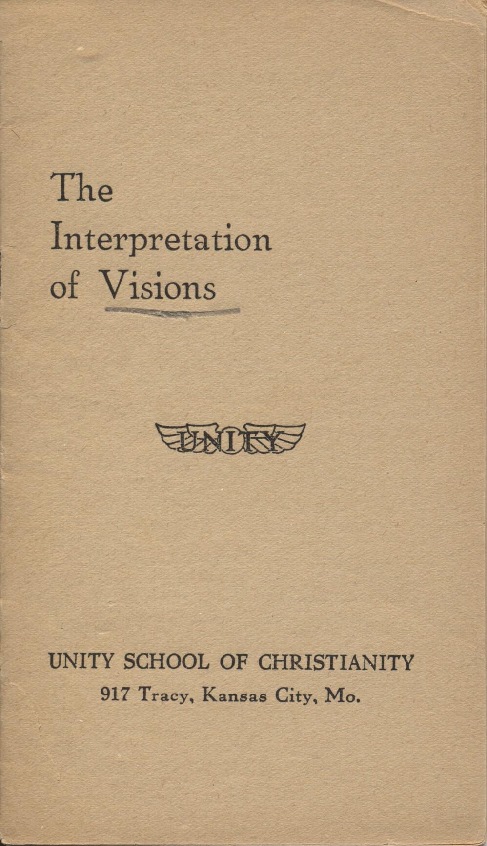 The interpretation of visions truthunity charles fillmore the interpretation of visions buycottarizona