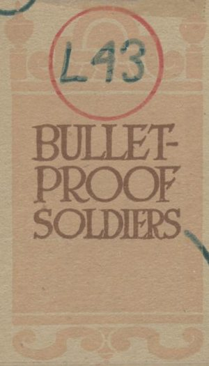 BULLET-PROOF SOLDIERS Cover