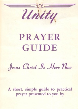 Unity Prayer Guide Jesus Christ Is Here Now