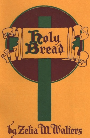 Cover of HOLY BREAD by Zelia M. Walters