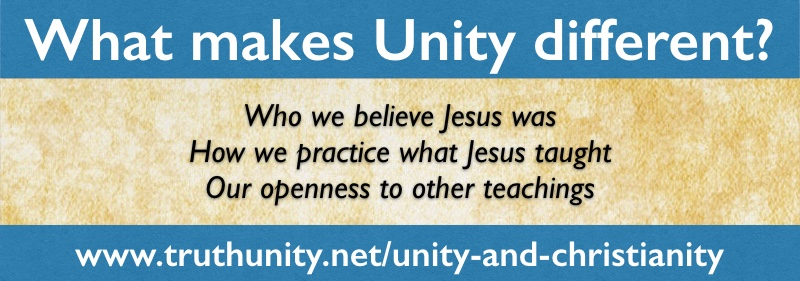 Unity and Christianity — What makes Unity different?