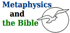 Metaphysics and the Bible
