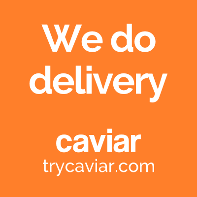 We Do Delivery - Caviar | trycaviar.com