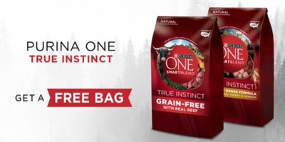 Free Bag of Purina ONE Dry Dog or Cat Food