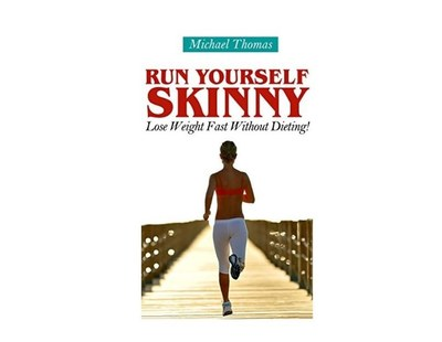 Run Yourself Skinny eBook for FREE