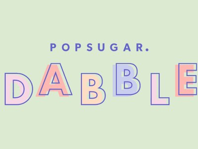 Popsugar Dabble Products for Free